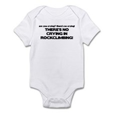 There's No Crying in Rockclimbing Infant Bodysuit