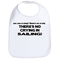 There's No Crying in Sailing Bib