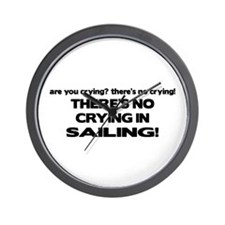 There's No Crying in Sailing Wall Clock