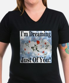I'm Dreaming Just Of You! Shirt