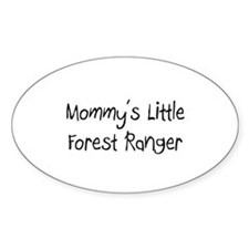 Mommy's Little Forest Ranger Oval Decal