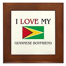 I Love My Guyanese Boyfriend Framed Tile