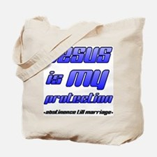 Jesus is My Protection: Absti Tote Bag
