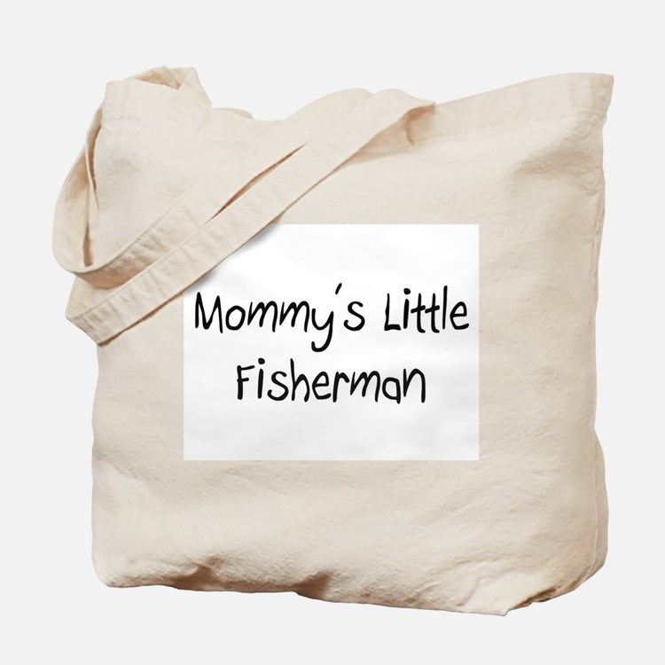 Mommy's Little Fisherman Tote Bag