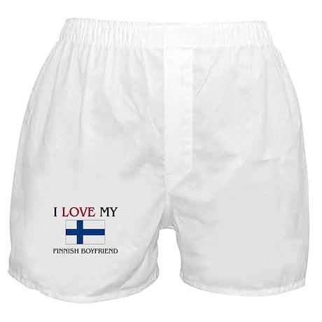 I Love My Finnish Boyfriend Boxer Shorts