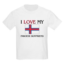 I Love My Faroese Boyfriend T-Shirt