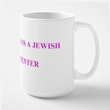 My boss is a Jewish carpenter large mug