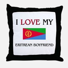 I Love My Eritrean Boyfriend Throw Pillow