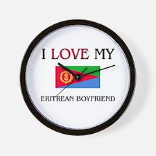 I Love My Eritrean Boyfriend Wall Clock