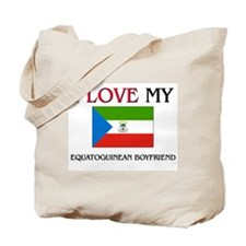 I Love My Equatoguinean Boyfriend Tote Bag