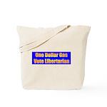 1 Dollar Gas Tote Bag