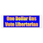 1 Dollar Gas Bumper Sticker