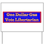 One Dollar Gas Yard Sign