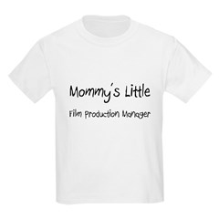 Mommy's Little Film Production Manager T-Shirt