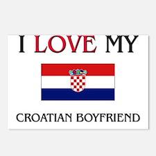 I Love My Croatian Boyfriend Postcards (Package of