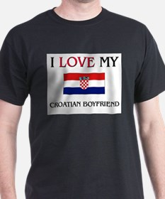 I Love My Croatian Boyfriend T-Shirt