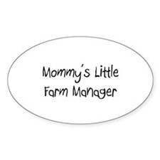 Mommy's Little Farm Manager Oval Decal