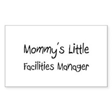 Mommy's Little Facilities Manager Sticker (Rectang