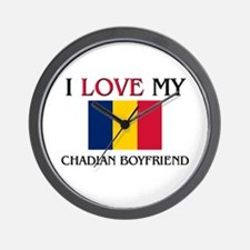 I Love My Chadian Boyfriend Wall Clock