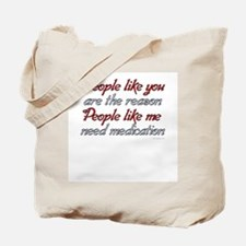 People like you ... Tote Bag