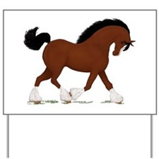 Bay Clydesdale Horse Yard Sign
