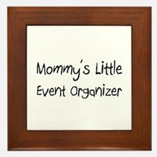 Mommy's Little Event Organizer Framed Tile