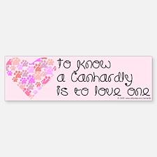 Know, love Canhardly Bumper Bumper Bumper Sticker