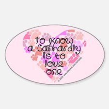 Know, love Canhardly Oval Decal