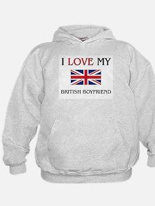 I Love My British Boyfriend Hoodie