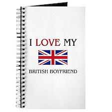 I Love My British Boyfriend Journal