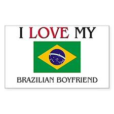 I Love My Brazilian Boyfriend Rectangle Decal
