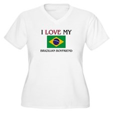 I Love My Brazilian Boyfriend T-Shirt
