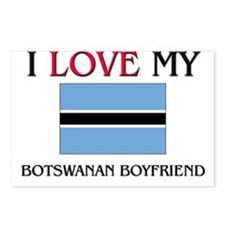 I Love My Botswanan Boyfriend Postcards (Package o