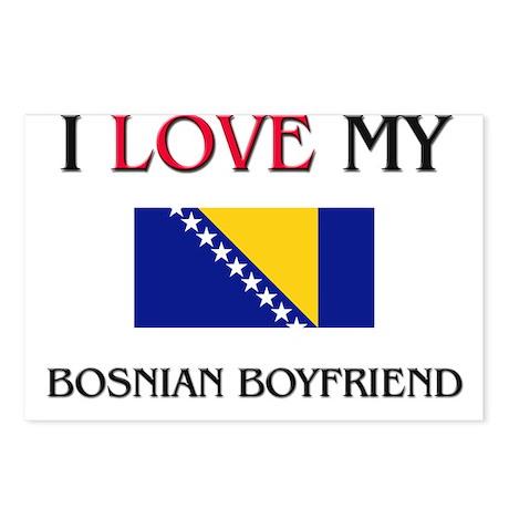 I Love My Bosnian Boyfriend Postcards (Package of