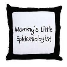 Mommy's Little Epidemiologist Throw Pillow