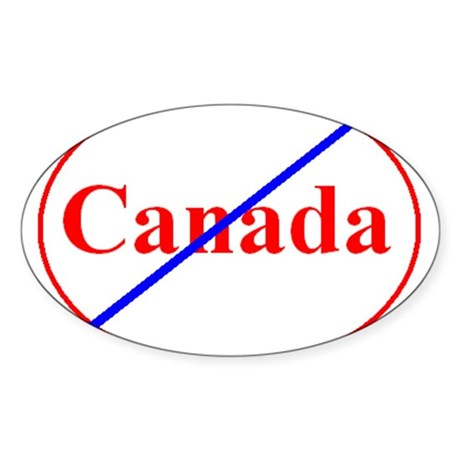 Anti-Canadian Oval Sticker