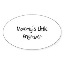 Mommy's Little Engraver Oval Decal