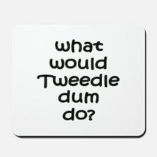 Tweedledum Mousepad