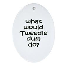 Tweedledum Oval Ornament