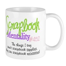 Scrapbook Mentality #452 Mug