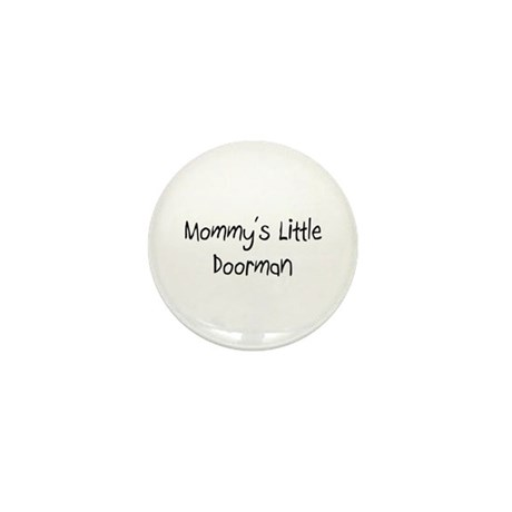 Mommy's Little Doorman Mini Button