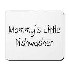 Mommy's Little Dishwasher Mousepad