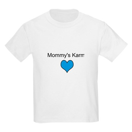 Mommy's Karma Heart Love Kids Light T-Shirt