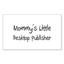 Mommy's Little Desktop Publisher Decal