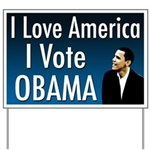 I Love America I Vote Obama Yard Sign