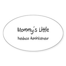 Mommy's Little Database Administrator Decal