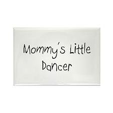 Mommy's Little Dancer Rectangle Magnet