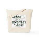 Blooming Things Goddess Tote Bag