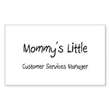 Mommy's Little Customer Services Manager Sticker (