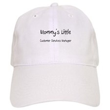 Mommy's Little Customer Services Manager Cap